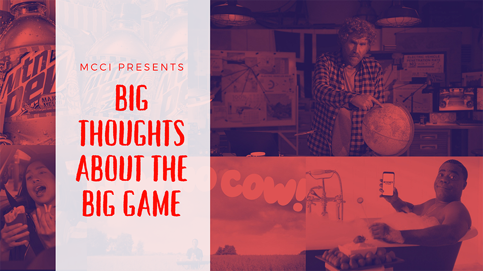 MCCI presents big thoughts about the big game